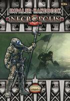 Necropolis 2350: Impaler Handbook