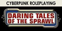 Daring Tales of the Sprawl