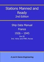 Stations Manned and Ready - 2nd Edition - Ship Data: France 1926-1945