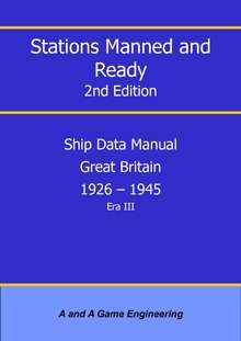Stations Manned and Ready - 2nd Edition - Ship Data: Great Britain 1926-1945