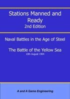 Stations Manned and Ready - 2nd Edition - Battle of the Yellow Sea