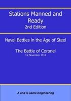 Stations Manned and Ready - 2nd Edition - Battle of Coronel