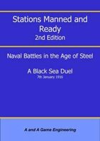 Stations Manned and Ready - 2nd Edition - A Black Sea Duel