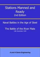 Stations Manned and Ready - 2nd Edition - Battle of the River Plate