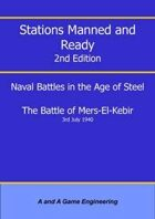 Stations Manned and Ready - 2nd Edition - Battle of Mers-El-Kebir