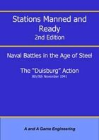 Stations Manned and Ready - 2nd Edition - The Duisburg Action