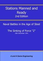 Stations Manned and Ready - 2nd Edition - The Sinking of Force Z
