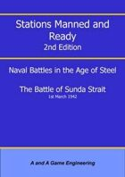 Stations Manned and Ready - 2nd Edition - Battle of Sunda Strait