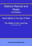 Stations Manned and Ready - 2nd Edition - Battle of the Coral Sea