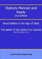 Stations Manned and Ready - 2nd Edition - Battle of the Santa Cruz Islands