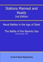 Stations Manned and Ready - 2nd Edition - Battle of the Barents Sea