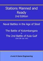 Stations Manned and Ready - 2nd Edition - Battle of Kolombangara