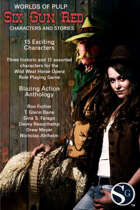 Six Gun Red - Characters and Stories for Wild West Horse Opera