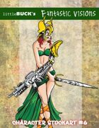 Little Buck's Fantastic Visions #6