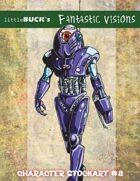 Little Buck's Fantastic Visions #8