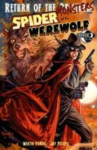 Return of the Monsters: The Spider vs Werewolf