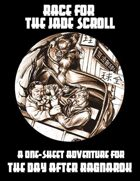 One Sheet - Race for the Jade Scroll (Savage Worlds)