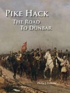 Pike Hack: Road to Dunbar Warfare in the Age of Cromwell