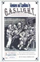 Adventures and Expeditions By G.A.S.L.I.G.H.T.