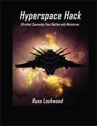 Hyperspace Hack: Ultrafast Spaceship Fleet Battles with Miniatures