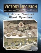 Victory Decision: Future Combat- Rival Species