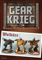 Gear Krieg: German Walker Compendium II: Walkuere