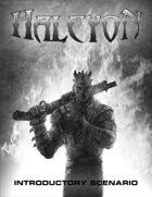 Halcyon Introductory Scenario