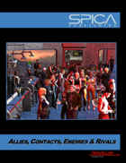 Allies, Contacts, Enemies & Rivals