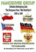 Battalion Battle Group Lists - The European Front - War Pack Part 2  1986 to 1990
