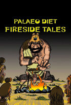 Palaeo Diet Fireside Tales