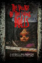 Village of the Living Dolls - an adventure for Alone Against Fear