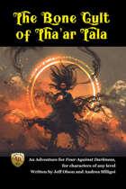 The Bone Cult of Tha'ar Tala