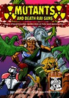 Mutants and Death Ray Guns FRENCH LANGUAGE VERSION