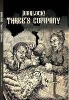 Warlock! Three's Company