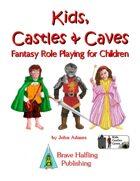 Kids, Castles & Caves