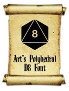 Art's Polyhedral Dice D8 Font