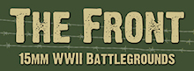 The Front: 15mm WWII Battlegrounds