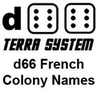 d66 Terra System: French Colony Names