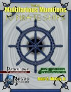 Book of Multifarious Munitions: 10 Pirate Ships (PFRPG)