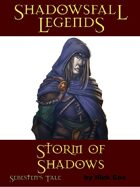 Shadowsfall Legends: Storm of Shadows—Sebesten's Tale