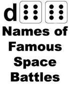 d66 Names of Famous Space Battles