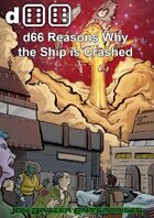 d66 Reasons Why the Ship is Crashed