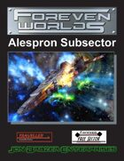 Foreven Worlds: Alespron Subsector (Traveller)