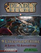 Deadly Delves: Nine Lives For Petane (PFRPG)