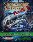 Deadly Delves Bundle II: Even Deadlier and Even Delvier [BUNDLE]