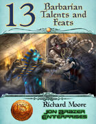 13 Barbarian Talents and Feat (13th Age Compatible)
