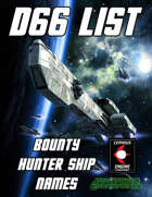 d66 Bounty Hunter Ship Names