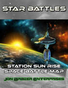 Star Battles: Station Sun Rise Space Battle Map (VTT)