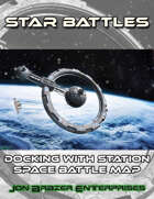 Star Battles: Docking with Station Space Battle Map (VTT)