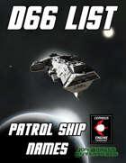 d66 Patrol Ship Names